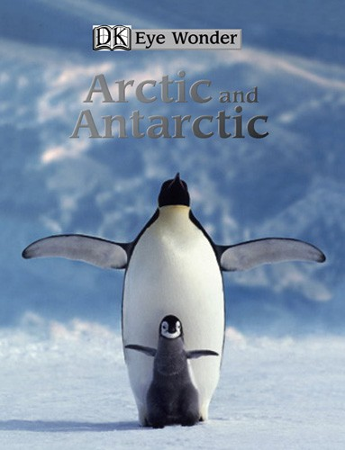 Eye Wonder Arctic and Antarctic